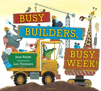 Busy Builders Busy Week - Jean Reidy.jpg