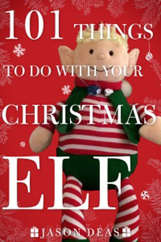 101 Things to Do with Your Christmas Elf.jpg
