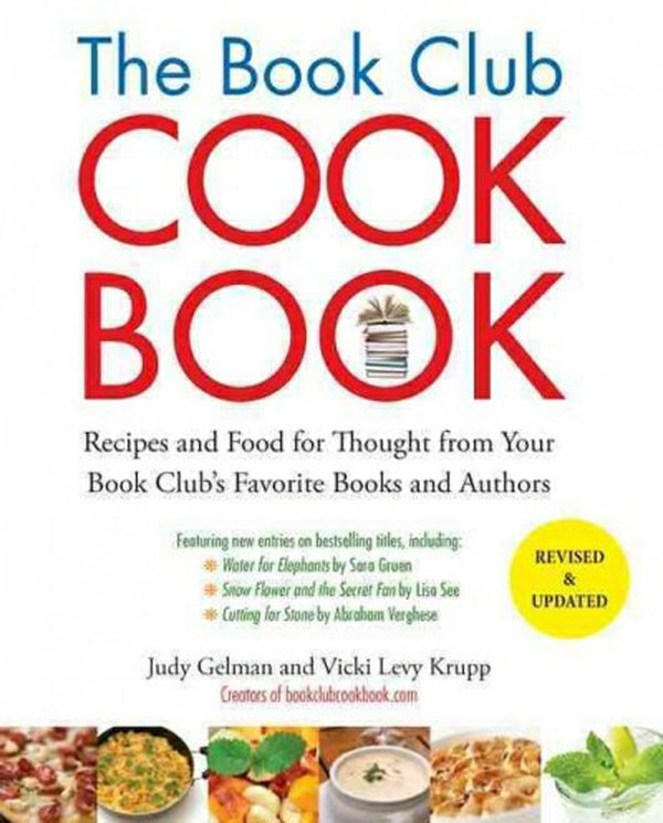 The book club cookbook -- recipes and food for thought from your book club's favorite books and authors.jpg