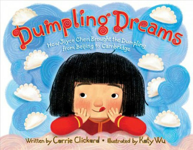 Dumpling dreams -- how Joyce Chen brought the dumpling from Beijing to Cambridge.jpg