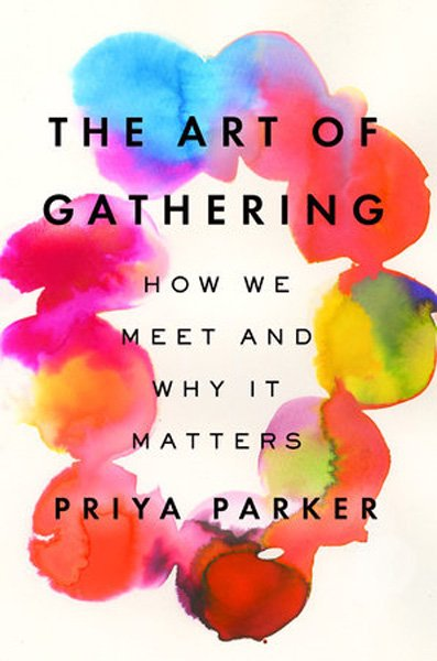 art of gathering.jpg