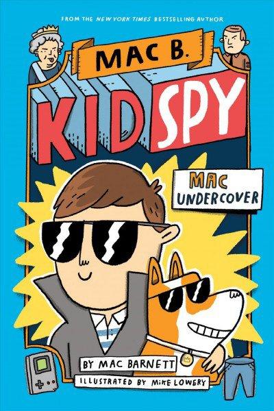 mac b kid spy.jpg