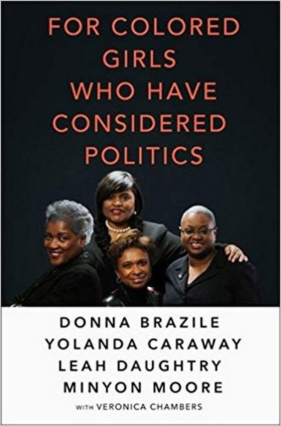 For Colored Girls who have considered Politics.jpg
