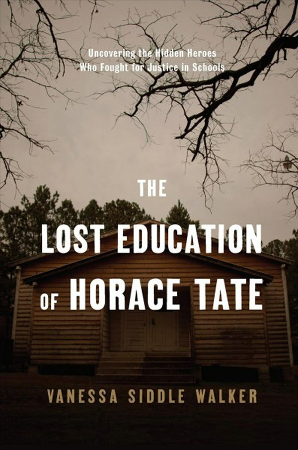 The lost education of Horace Tate -- uncovering the hidden heroes who fought for justice in schools (002).jpg
