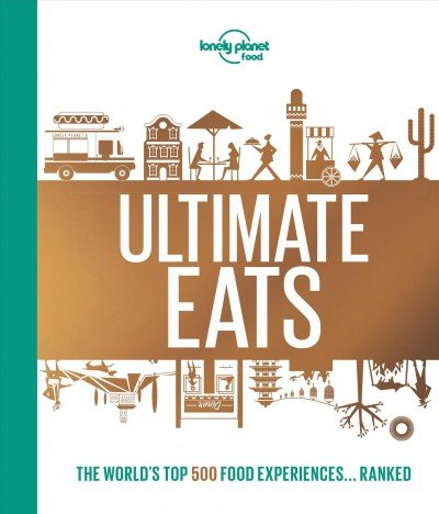 Ultimate eats -- the world's top 500 food experiences...ranked (002).jpg