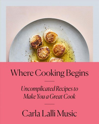 Where cooking begins -- uncomplicated recipes to make you a great cook.jpg