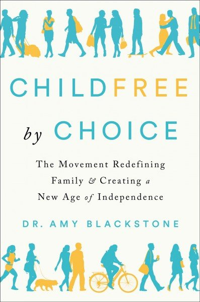 Childfree by choice -- the movement redefining family and creating a new age of independence.jpeg