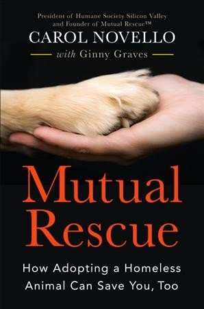 Mutual rescue -- how adopting a homeless animal can save you, too (1).jpg