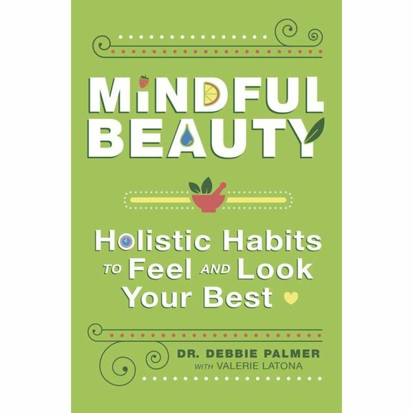 mindful-beauty-by-dr-debbie-palmer-valerie-latona-canbuynow-mind-body-soul-books-llewellyn-magick-planet_356.jpg