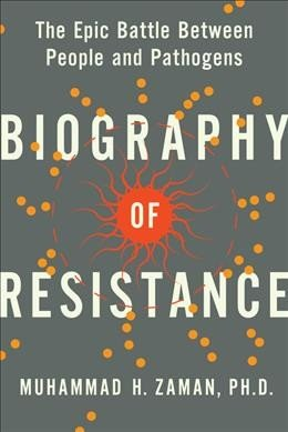 Biography of resistance -- the epic battle between people and pathogens (1).jpg