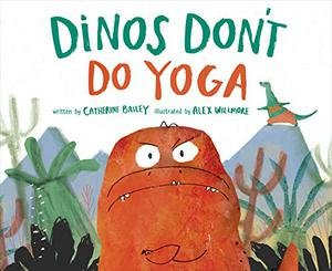 dinos don't do yoga.jpg