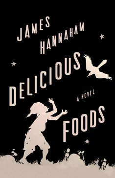 Hannaham_DeliciousFoods.JPG